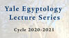 Yale Egyptology Lecture Series